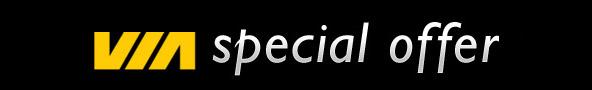 VIA Special Offer