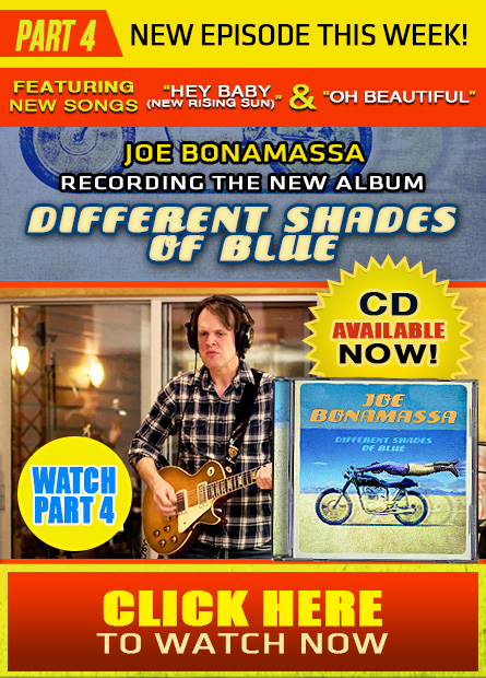 In the studio with Joe Bonamassa recording the new album 'Different Shades Of Blue'. Watch part 4, featuring the making of the song 'Different Shades Of Blue'. Click here. Watch now.